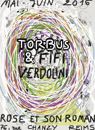 Exposition : Torbus et Fifi Françoise Verdolini