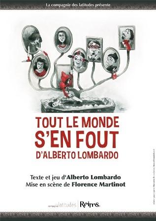 Tout le monde s'en fout d'Alberto Lombardo