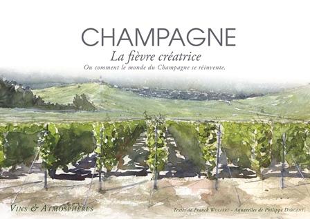 Champagne, la fièvre créatrice