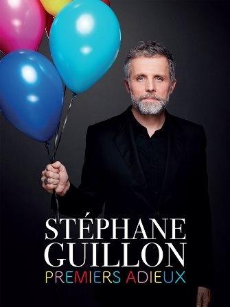 Stéphane Guillon « Premiers Adieux »