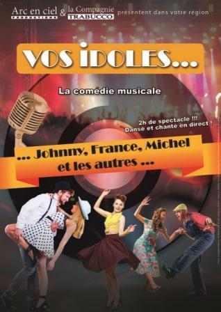 Vos idoles ... Johnny, France, Michel et les autres