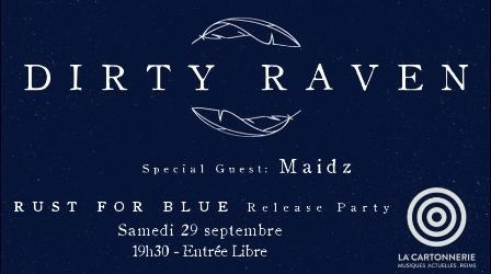 Dirty Raven : Release Party &  Maidz