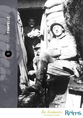 Etre soldat au fort de la Pompelle en 1918 : la vie des soldats, il y a cent ans