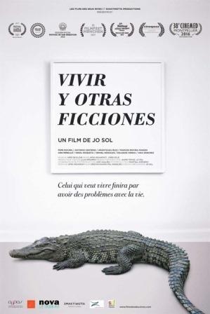 """"""" Vivir Y otras ficciones """" (VOSTfr)"""