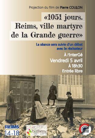 1 051 jours, Reims Ville Martyre de la Grande Guerre