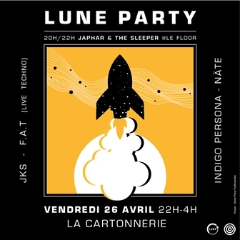 Lune Party : JKS + F.A.T + Indigo Persona + Näte