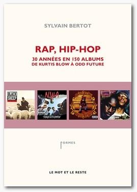 Rap et hip-hop par Sylvain Bertot