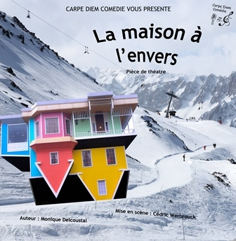 La maison à l'envers – Monique DELCOUSTAL