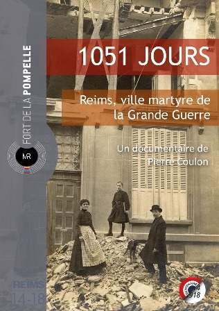 Projection du film 1051 jours, Reims, ville martyre de la Grande Guerre