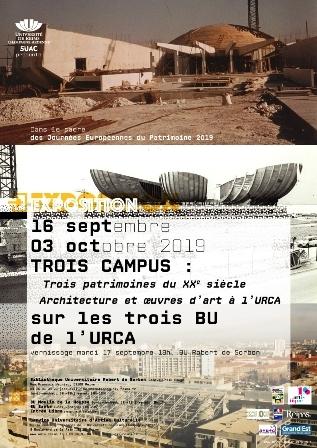 Trois campus : trois patrimoines du XXème siècle