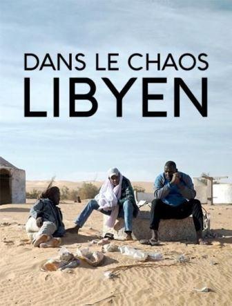 """""""Dans le chaos libyen"""""""