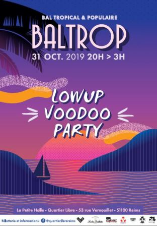BAL TROP #5 – Lowup Voodoo Party