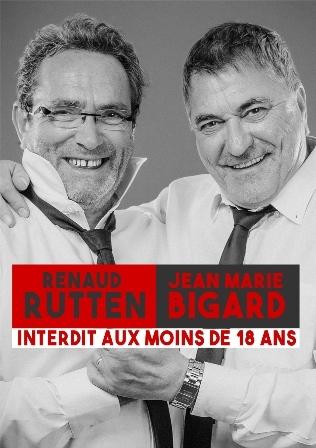 """Rutten et Bigard   """" interdit aux moins de 18 ANS"""""""