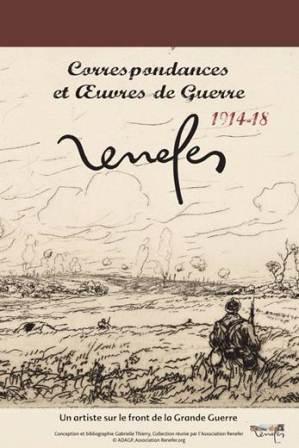 Expo : Renefer, correspondance et oeuvres de guerre 14-18