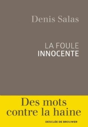 La foule innocente : rencontre avec Denis Salas