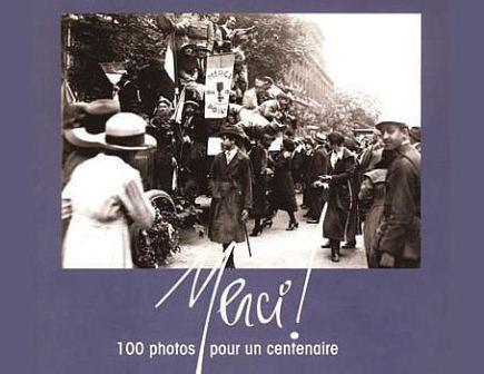 """Merci ! 100 photos pour un Centenaire"""
