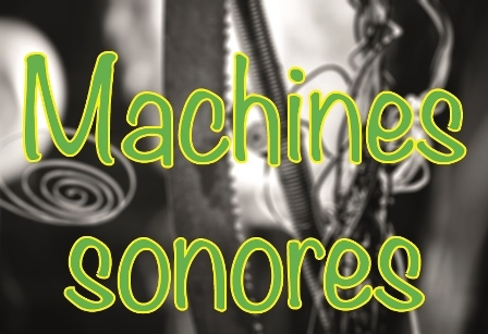 Machines sonores