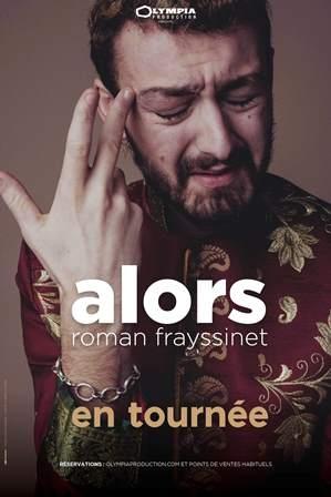 Roman Frayssinet « ALORS »