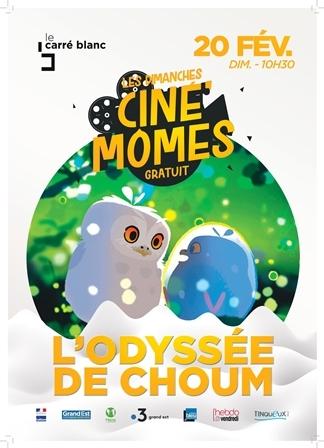 Ciné' mômes – L'Odyssée de Choum