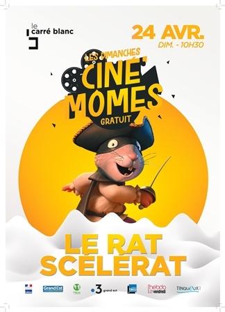Ciné' mômes – Le Rat Scélérat