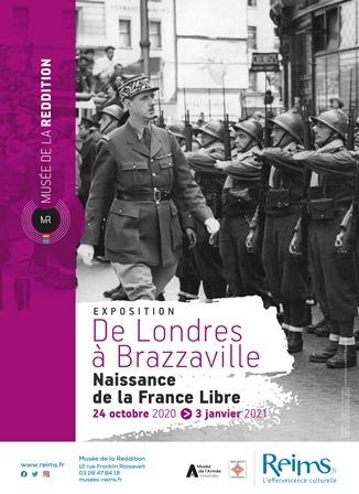 De Londres à Brazzaville, naissance de la France Libre