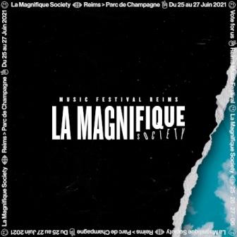 4ème round pour La Magnifique Society festival !