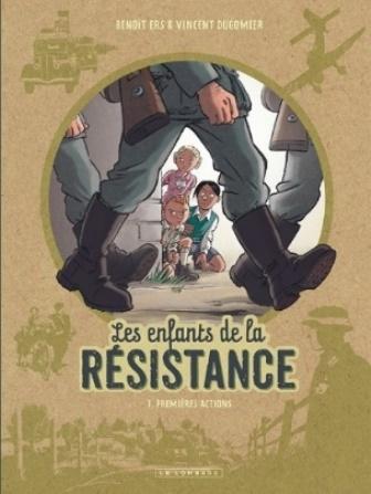 Les enfants de la résistance - Vincent Dugomier et Benoît Ers (Éditions Le Lombard)