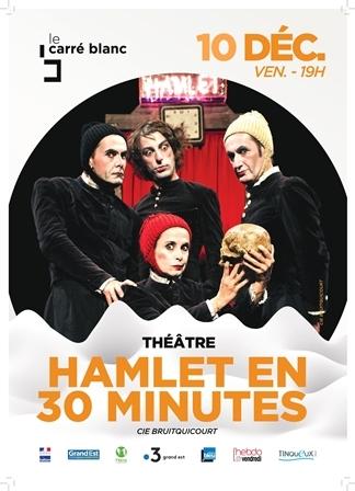 Hamlet en 30 minutes - La compagnie Bruitquicourt