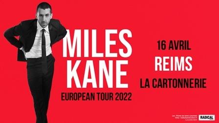 Miles Kane & 1ère partie