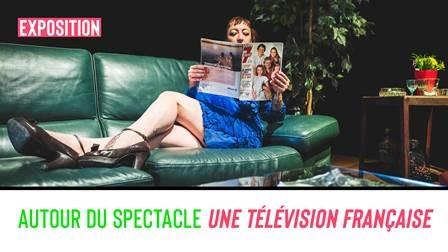"""PAF ! - exposition autour d'""""Une télévision française"""""""